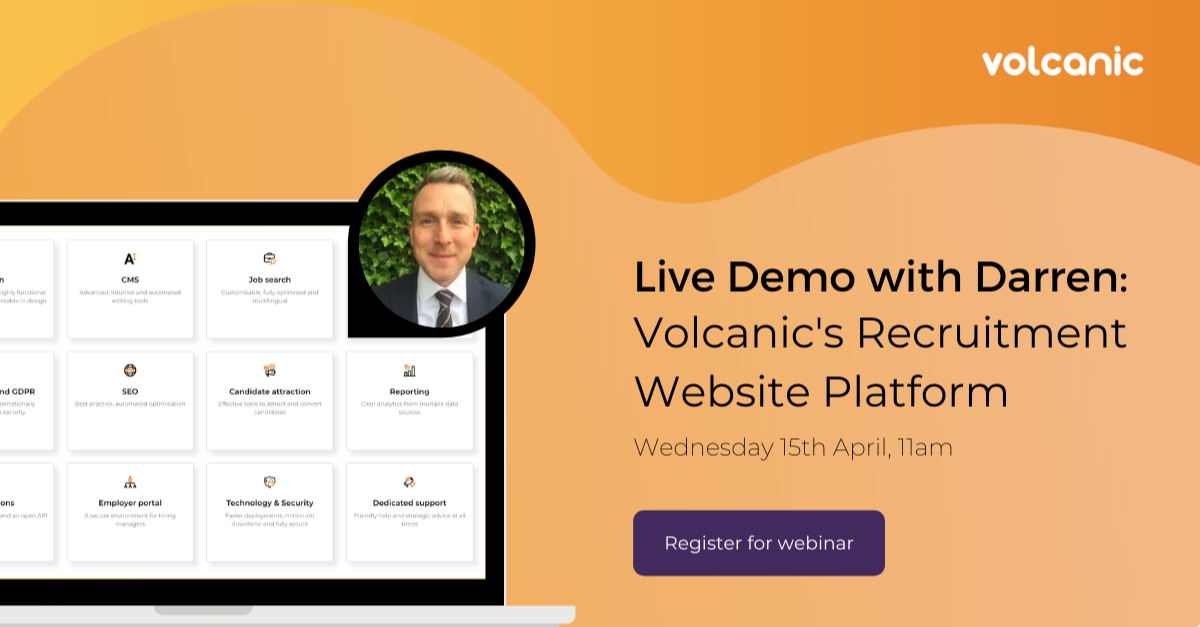 Live Demo of Volcanic's Recruitment Website Platform - Click here to watch on demand