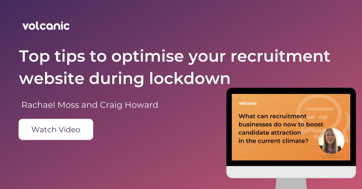 Top tips to optimise your recruitment website during lockdown - click to watch vlog