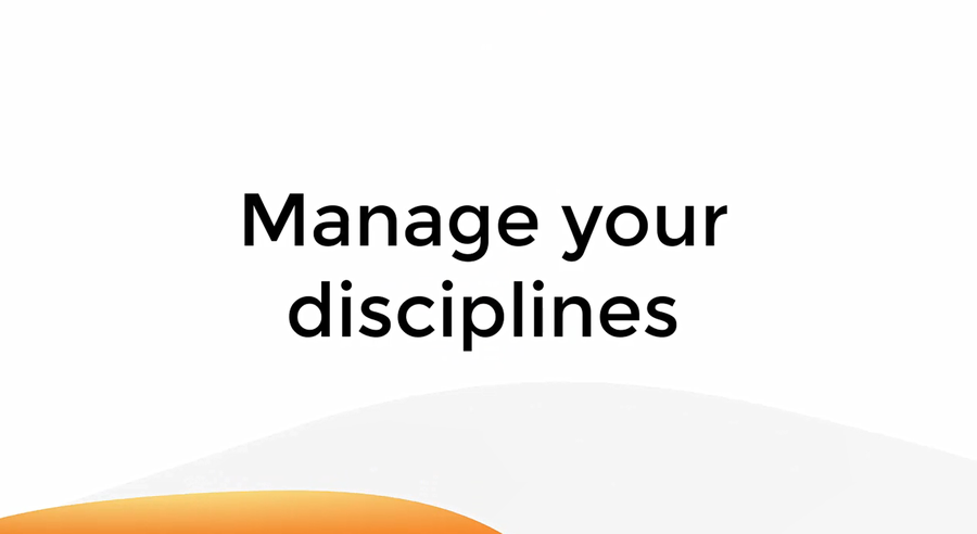 Manage Your Disciplines