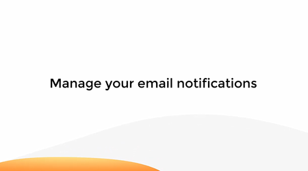 Manage Your Email Notifications