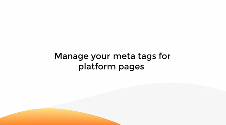 Manage Your Meta Tags For Platform Pages