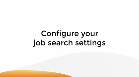 Configure Your Job Search Settings
